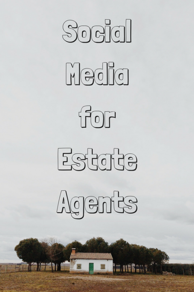 Social Media for Estate Agents