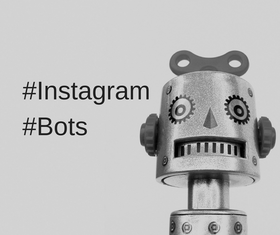 Instagram – the march of the bots