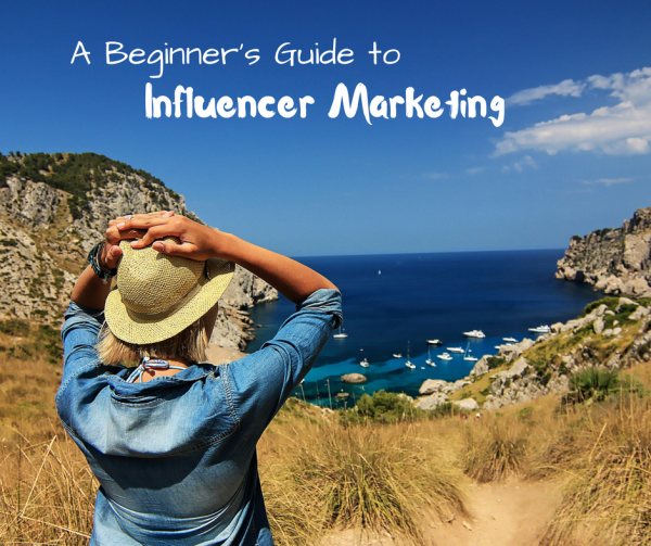 A Beginner's Guide to Influencer Marketing