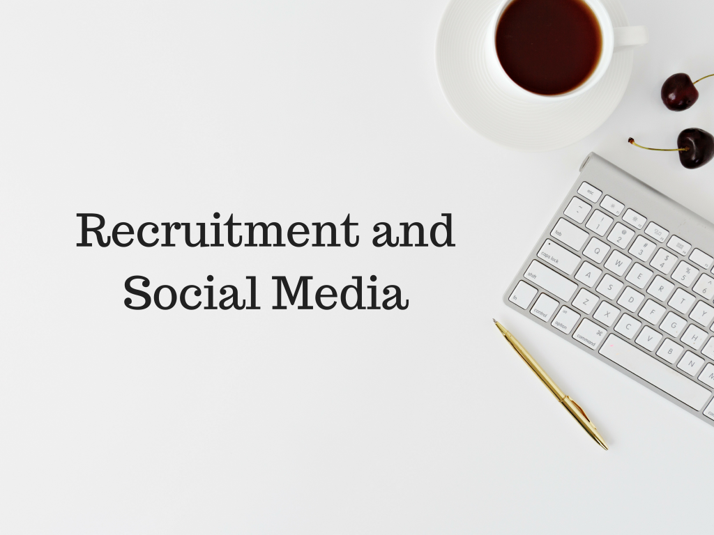 Recruitment and Social Media