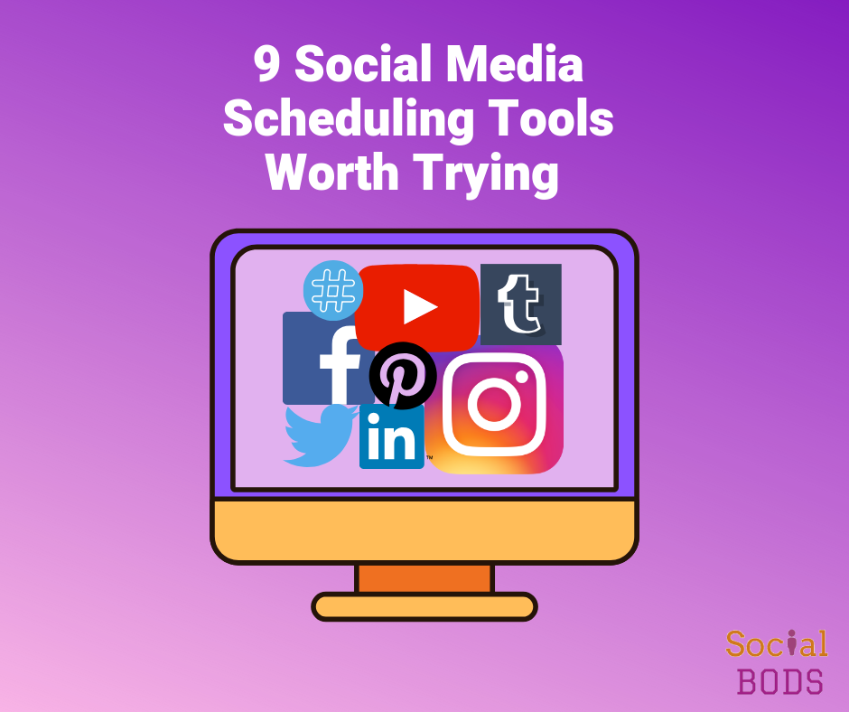 9 Social Media Scheduling Tools Worth Trying in 2019