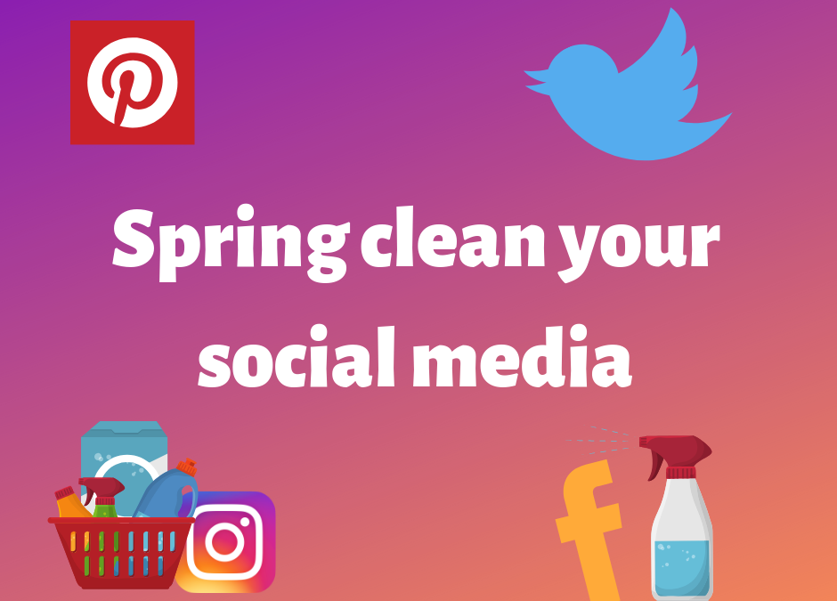 Uplifting Ways to give your Social Media a Spring Clean