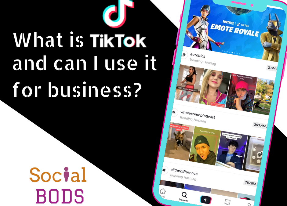 What is TikTok and is it good for business?