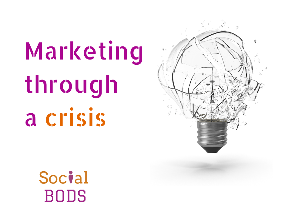 Marketing through a crisis